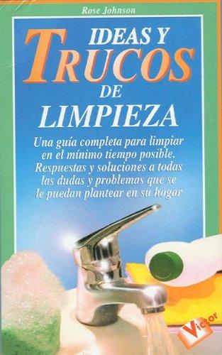 Ideas y Trucos de Limpieza (Spanish Edition) [Rose Johnson] (Tapa Blanda)