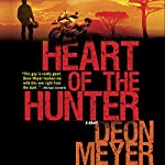 Heart of the Hunter | K. L. Seegers (translator),Deon Meyer