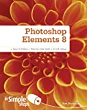 Photoshop Elements 8 in Simple Steps, Ken Bluttman, 0273734393