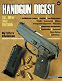 Handgun Digest, Chris Christian, 0873491769