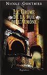 Le crime de la Rue de l'Aumône par Gonthier