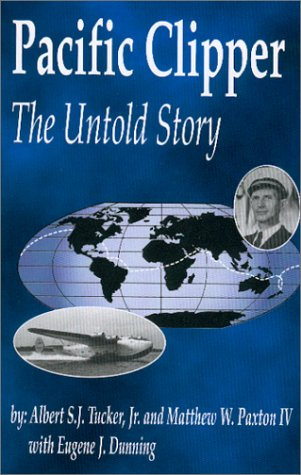 Pacific Clipper : The Untold Story