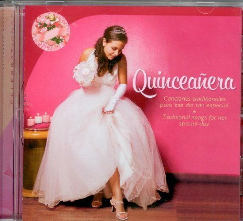 (Quinceanera Celebrations by Unknown (2008-01-01))