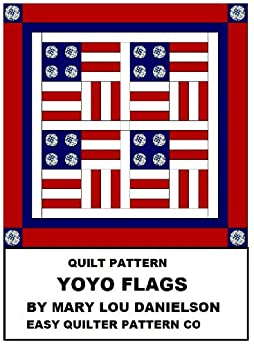 Quilt pattern - Yo-Yo Flags by [Danielson, Mary Lou]