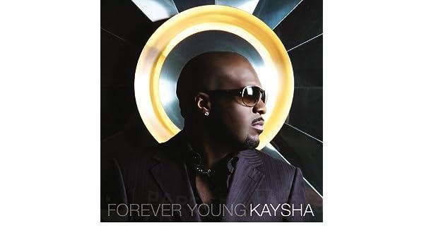 KAYSHA TÉLÉCHARGER FOREVER YOUNG ALBUM