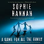 A Game for All the Family: A Novel | Sophie Hannah