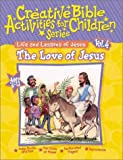 The Love of Jesus, David C. Cook Publishing Company Staff, 0781438500
