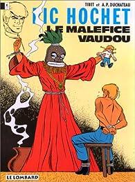 Ric Hochet, tome 37 : Le Maléfice vaudou par André-Paul Duchâteau