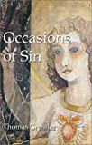 Occasions of Sin, Thomas Gressler, 1591292107