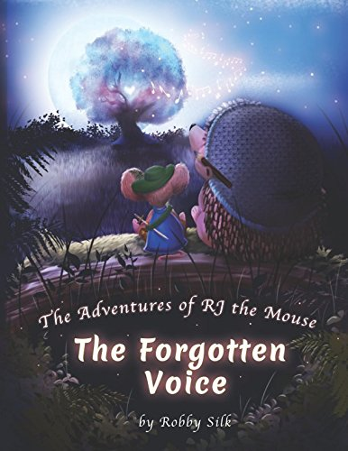 The Adventures of RJ the Mouse: The Forgotten Voice