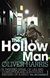 The Hollow Man by Harris, Oliver (2012) Paperback