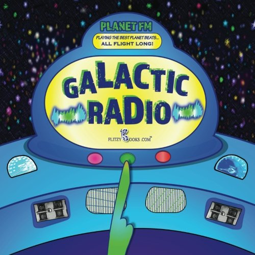 Galactic Radio: A Wacky Onomatopoeia Book (Includes Guessing Game)