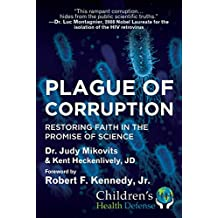 Plague of Corruption: Restoring Faith in the Promise of Science (Children's Health Defense)
