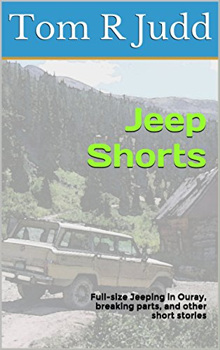 Jeep Shorts: Full Size Jeeping In Ouray, Colorado, USA   Breaking Parts