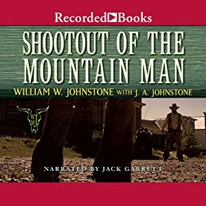 Shootout of the Mountain Man Audiobook