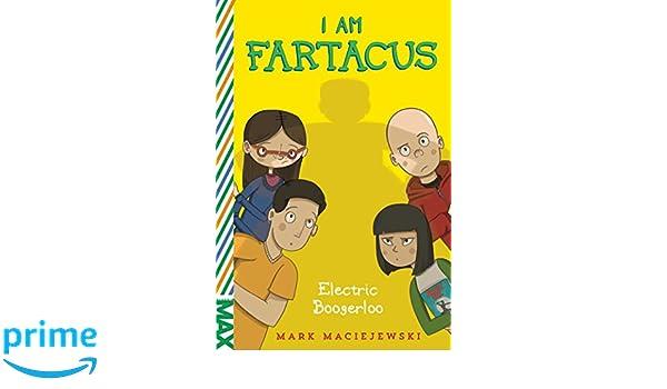 Electric Boogerloo: I Am Fartacus: Amazon.es: Mark ...