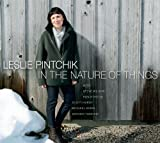 In the Nature of Things by Leslie Pintchik (2014-03-25)