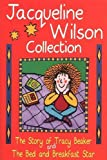 "Image of The Jacqueline Wilson Collection: ""The Story of Tracy Beaker"", and ""The Bed and Breakfast Star"""