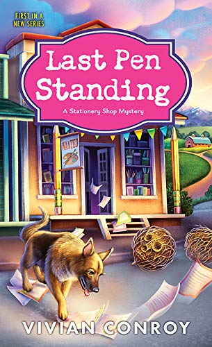 Last Pen Standing (Stationery Shop Mystery Book 1) by [Conroy, Vivian]