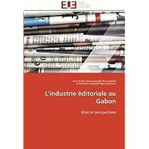 INDUSTRIE EDITORIALE AU GABON (L')