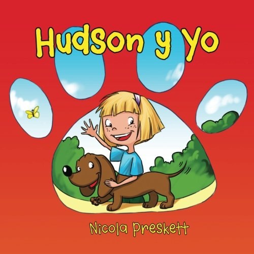 Read Online Hudson and Me 'Hudson y Yo': Spanish Translation (Spanish Edition) ebook