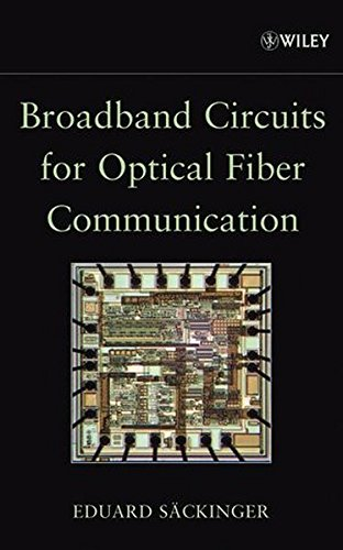 Broadband Circuits for Optical Fiber Communication
