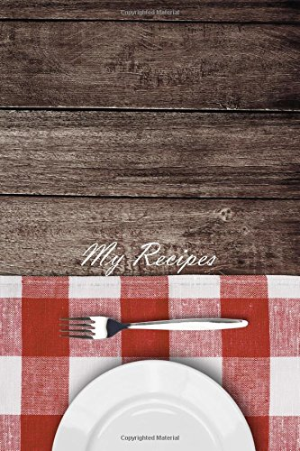 My Recipes (Blank Cookbooks) (Volume 17) by Recipe Junkies