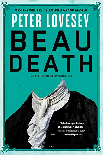 Beau Death (A Detective Peter Diamond Mystery Book 17) by [Lovesey, Peter]