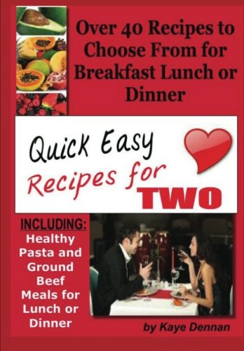 Quick Easy Recipes Two Including