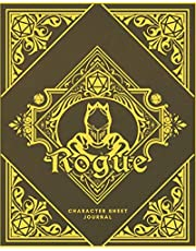 Rogue Character Sheet Journal: DnD Notebook With 50 Character Pages and 100 Mixed Pages (Lined, Graph, Hex & Blank) For Role Playing Fantasy Games I Campaign Adventure Planner Gifts For RPG Players To Create Characters, Maps, Track Gameplay & Much More