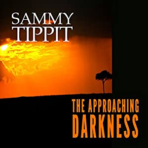 The Approaching Darkness Audiobook