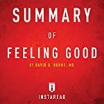 Summary of Feeling Good by David D. Burns | Includes Analysis | Instaread