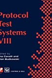 Protocol Test Systems VIII, , 0412781107