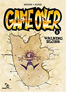 "Afficher ""Game over n° 5 Walking blork"""