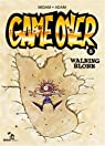 Game Over, Tome 5 : Walking Blork par Midam
