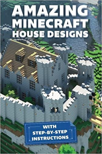 Amazing Minecraft House Designs With Step By Step Instructions By Innovate Media 2015 01 17 Amazon Com Books