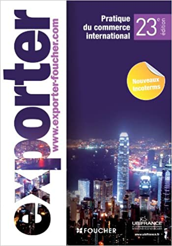 Exporter : Pratique du commerce international, Nouveaux incoterms pdf, epub