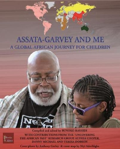 Assata-Garvey and Me: A Global African Journey for Children by Books of Africa Ltd (Image #1)