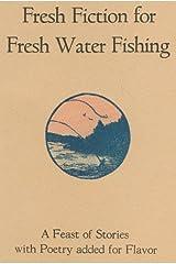 Fresh Fiction for Fresh Water Fishing