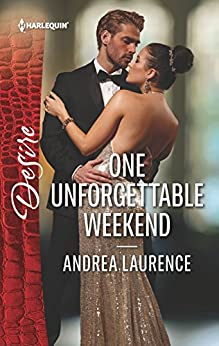 One Unforgettable Weekend (Millionaires of Manhattan) by [Laurence, Andrea]