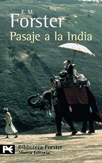 Pasaje a la India par E. M. Forster