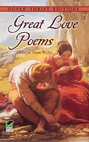 amazoncom great love poems dover thrift editions ebook shane weller kindle store