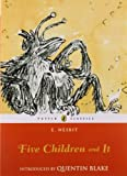 Five Children and It, E. Nesbit, 014132161X