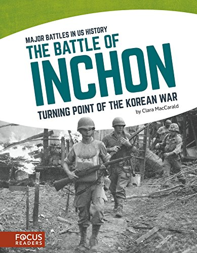 Greasy Grass (The Battle of Inchon: Turning Point of the Korean War (Major Battles in Us History))
