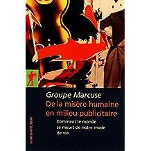 De la misère humaine en milieu publicitaire (Poches essais t. 323) (French Edition)
