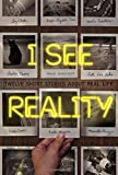 img - for I See Reality: Twelve Short Stories About Real Life book / textbook / text book