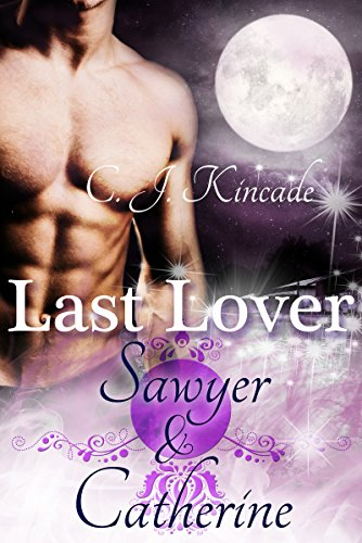 Last Lover: Sawyer & Catherine (German Edition)