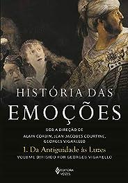História das emoções vol. 1: Da antiguidade às Luzes
