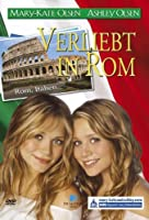 Mary-Kate and Ashley: Verliebt in Rom