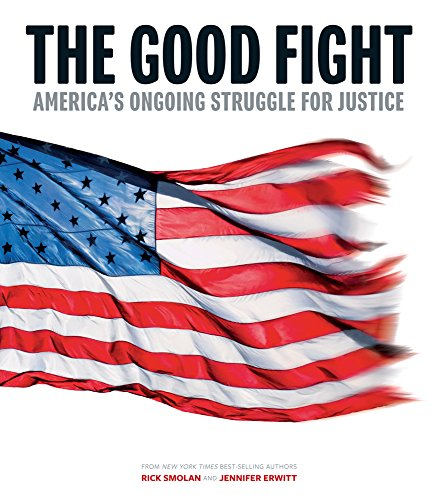 The Good Fight: America's Ongoing Struggle for Justice cover